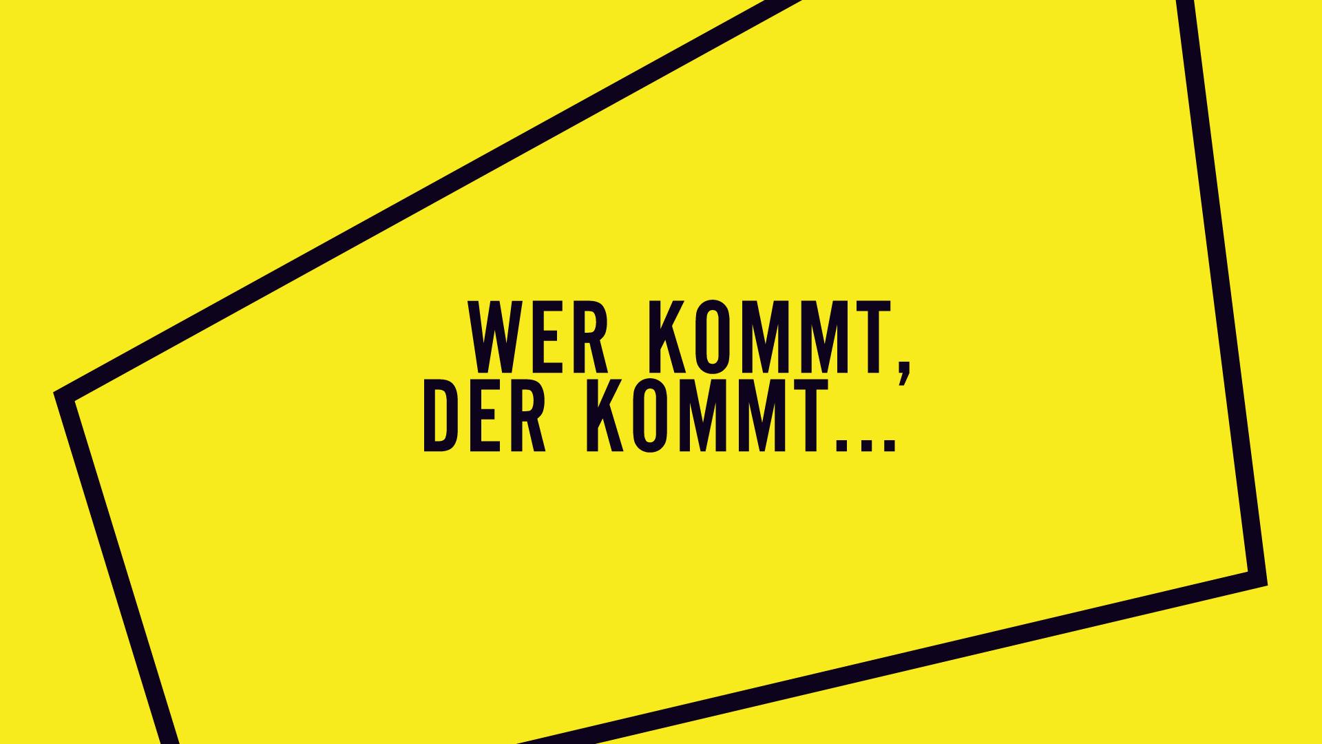 wer kommt, der kommt @ hoppetosse, berlin